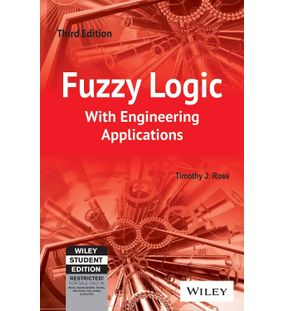 Fuzzy Logic With Engineering Applications | Timothy J Ross
