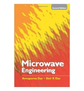 Microwave Engineering | Annapurna Das , Sisir K Das | Second Edition