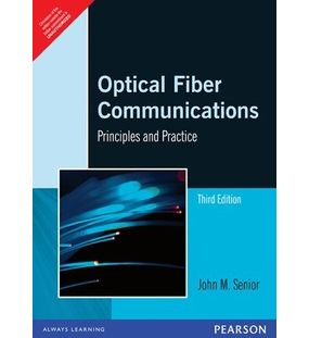 Optical Fiber Communications | John M. Senior