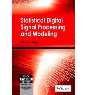 Statistical Digital Signal Processing And Modeling | Monson H. Hayes