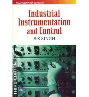 Industrial Instrumentation and Control | S. K. Singh