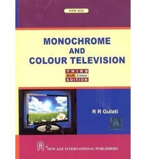 Monochrome and Colour Television | R.R.Gulati