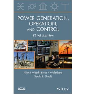 Power Generation Operation And Control | Bruce F. Wollenberg