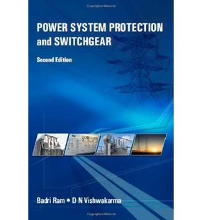 Power System Protection and Switchgear | Badri Ram,D. Vishwakarma