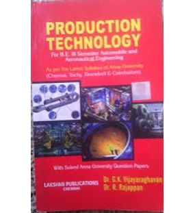 Production Technology | G K Vijayaraghavan, R Rajappan
