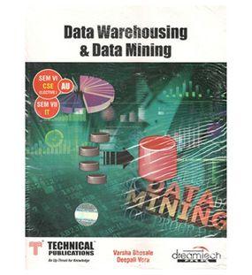 Data Warehousing And Data Mining | Varsha Bhosale Deepali Vora