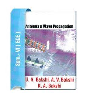 Antenna and Wave Propagation | U.A.Bakshi, A.V.Bakshi