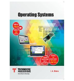Operating Systems | I.A.Dhotre