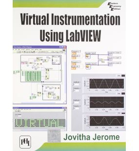 Virtual Instrumentation Using Labview | Jovitha Jerome