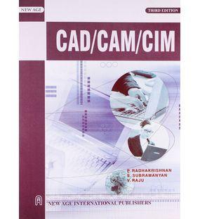 CAD/CAM/CIM    P. Radhakrishnan , V. Raju , S. Subramanyam