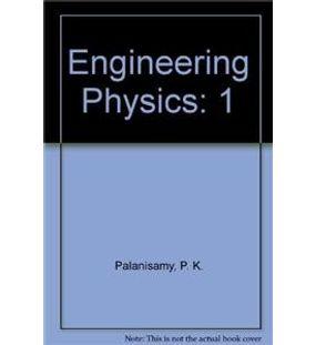 Engineering Physics 1 | P K Palanisamy