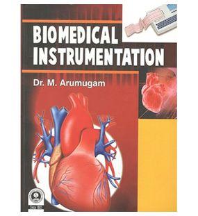 Biomedical Instrumentation | Arumugam M