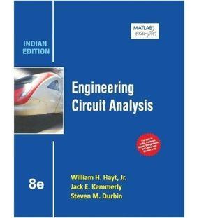 Engineering Circuit Analysis | W H Hayt, J E Kemmerly, S M Durbin
