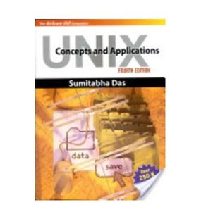 UNIX Concepts and Applications | Sumitabha Das
