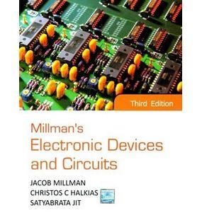 Milllman's Electronic Devices And Circuits   Millman Jacob, Christos Halkias, Satyabrata Jit