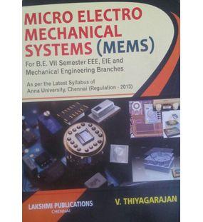 Micro Electro Mechanical Systems (MEMS) | Thiyagarajan