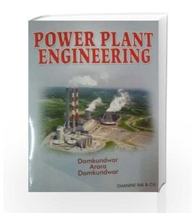 Power Plant Engineering   Arora,Domkundwar