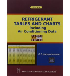 Refrigerant Tables and Charts including Air Conditioning Data | Kothandaraman .C.P