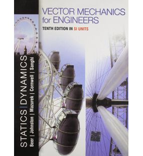 Vector Mechanics for Engineers | Beer, Johnston