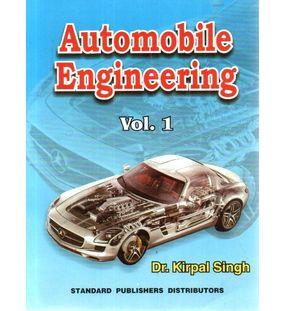 Automobile engineering volume 1 | Kirpal Singh