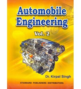 Automobile Engineering Volume 2 | Kirpal Singh