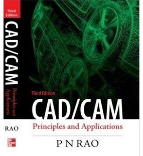 CAD/CAM : Principles and Applications | Rao