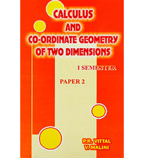 Calculus and Co-ordinate Geometry of Two Dimensions