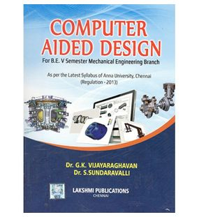 Computer Aided Design   Dr.G.K.Vijayaraghavan