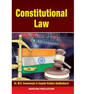 Constitutional Law | Dr. M.R. Sreenivasan & Ananda Krishna  Deshkulkarni