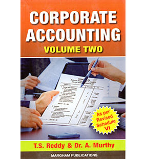 Corporate Accounting - Vol: II (As per Revised Schedule VI in New Format)