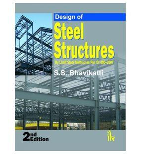 Design of Steel Structures | S.S.Bhavikatti