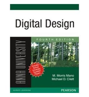Digital Design For Anna University | M. Morris Mano, Michael D Ciletti