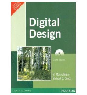 Digital Design   M. Morris Mano, Michael D. Ciletti