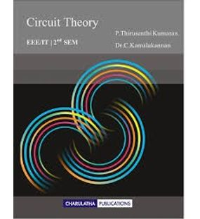 Circuit Theory | P.Thirusenthi Kumaran,Dr. C. Kamalakannan