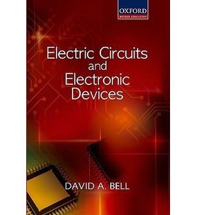 Electric Circuits and Electronic Devices | David. A. Bell