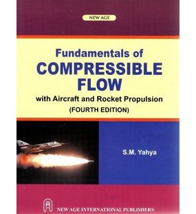 Fundamentals Of Compressible Flow | S.M. Yahya