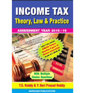 Income Tax - Theory, Law & Practice | Reddy