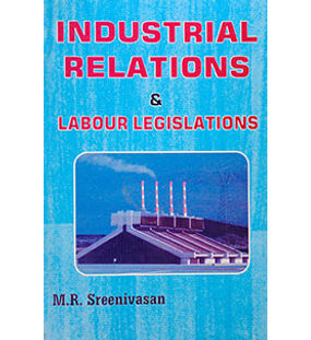 Industrial Relations and Labour Legislations