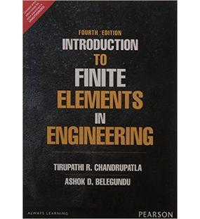 Introduction to Finite Element in Engineering   Chandrupatla, Belegundu