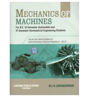 Mechanics of Machines |Dr.V.Jayakumar