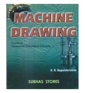 Machine Drawing | K R Gopalakrishna