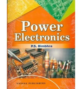 Power Electronics | Dr P.S Bimbhra