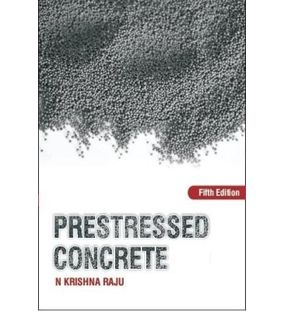 Prestressed Concrete | N Krishna Raju
