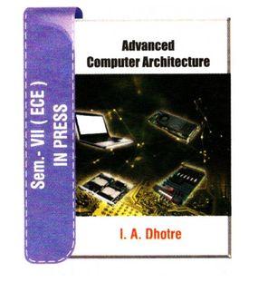 Advanced Computer Architecture | I.A.Dhotre