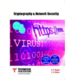 Cryptography and Network Security | I. A. Dhotre V. S. Bagad