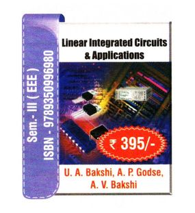 Linear Integrated Circuits and Applications | U.A.Bakshi,A.P.Godse,A.V.Bakshi
