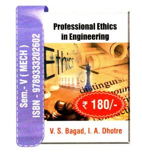 Professional Ethics in Engineering | V.S.Bagad,I.A.Dhotre