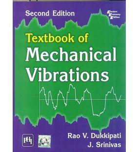Textbook Of Mechanical Vibrations | Rao V. Dukkipati