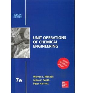 Unit Operations of Chemical Engineering | Mcabe and Smith | Indian Edition