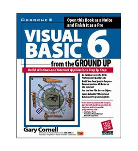 Visual Basic 6: From The Ground Up